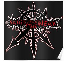 Sanity is for the Weak (warhammer) Poster