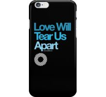 Love Will Never Tear Us Apart ... iPhone Case/Skin