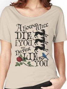 A Hound's Words Women's Relaxed Fit T-Shirt
