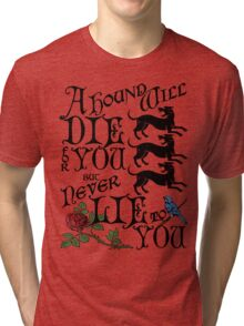 A Hound's Words Tri-blend T-Shirt