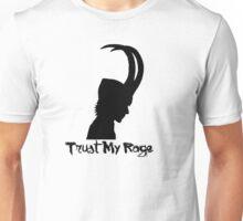 Trust My Rage Unisex T-Shirt