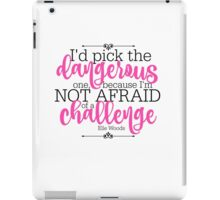 Not Afraid of a Challenge iPad Case/Skin