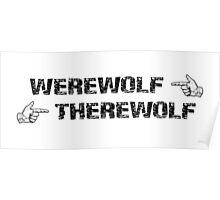 Werewolf, Therewolf Poster