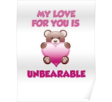 My Love For You Is Unbearable Poster