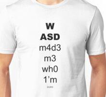 WASD changed my life! Unisex T-Shirt