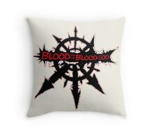 Blood for the blood god Throw Pillow