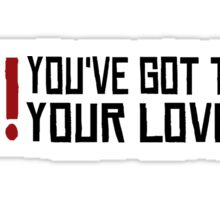 You've got to hide your love away The Beatles Rock Music Love Song Lyrics Sticker