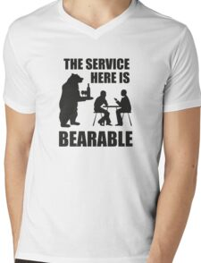 The Service Here Is Bearable Mens V-Neck T-Shirt