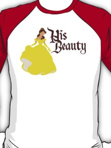 His Beauty - Beauty and the Beast Belle Couples Shirt for Women T-Shirt