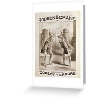 Performing Arts Posters Robson Crane in Shakespeares Comedy of errors 0617 Greeting Card