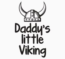 Daddy's Little Viking One Piece - Short Sleeve