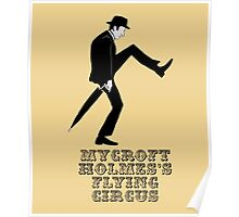 Mycroft Holmes Minister of Silly Walks Poster