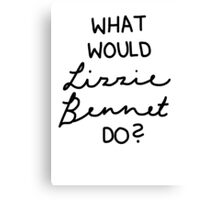 What Would Lizzie Bennet Do? Canvas Print