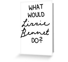 What Would Lizzie Bennet Do? Greeting Card