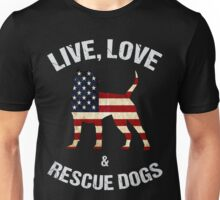 Live - Love & Rescue Dogs -  Black version Unisex T-Shirt
