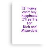 money /happiness Canvas Print