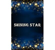 Be a Shining Star Photographic Print