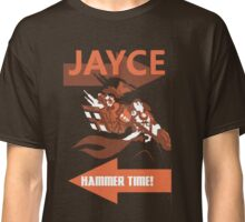 Jayce - Hammer time! Classic T-Shirt