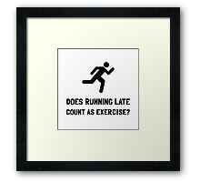 Running Late Exercise Framed Print
