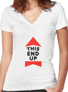 THIS END UP !!!!!!!!!!!!!!!! Women's Fitted V-Neck T-Shirt