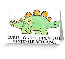 Firefly Wash's stegosaurus quote. Greeting Card