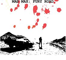 Mad Max Fury Road by edwoods1987