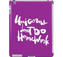 Unicorns Don't Do Homework v2 : White on Purple iPad Case/Skin