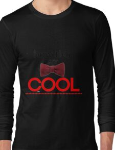 Doctor Who - Bow Ties Are Cool Long Sleeve T-Shirt