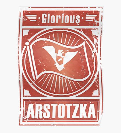 "Papers, Please - Propagnda, Poster: ""Glorious Arstotzka"" Poster"