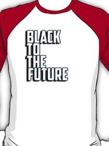 Black to the future T-Shirt