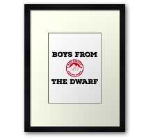 Red Dwarf - Boys from the dwarf! Framed Print