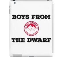 Red Dwarf - Boys from the dwarf! iPad Case/Skin