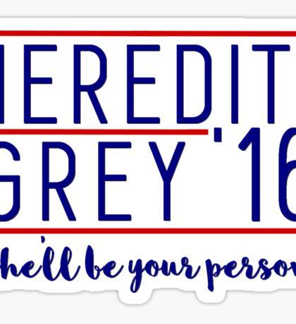 Meredith Grey For President Sticker