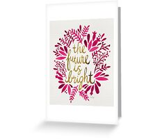 The Future is Bright – Pink & Gold Greeting Card