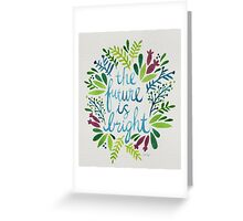 The Future is Bright – Watercolor Greeting Card