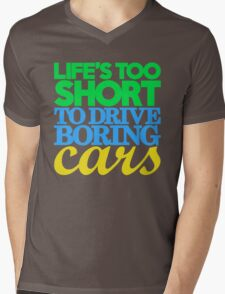 Life's too short to drive boring cars (3) Mens V-Neck T-Shirt