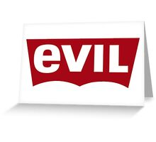 Evil - Levi's Logo Spoof Greeting Card