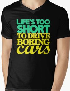 Life's too short to drive boring cars (5) Mens V-Neck T-Shirt