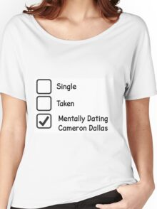 Mentally Dating Cameron Dallas Women's Relaxed Fit T-Shirt