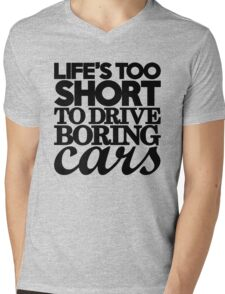 Life's too short to drive boring cars (7) Mens V-Neck T-Shirt