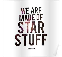 We Are Made of Star Stuff - Carl Sagan Poster