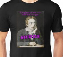 Keats Coughed On The Verse Unisex T-Shirt