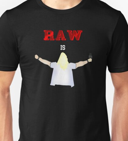 RAW is JERICHO! | Y2J Unisex T-Shirt