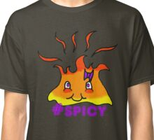 Too Hot To Handle Hashtag Spicy Classic T-Shirt