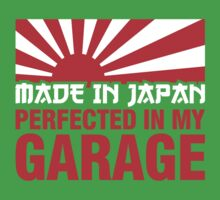 Made In Japan PERFECTED IN MY GARAGE (1) Kids Clothes