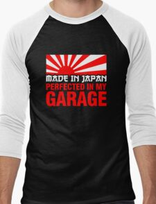 Made In Japan PERFECTED IN MY GARAGE (1) Men's Baseball ¾ T-Shirt