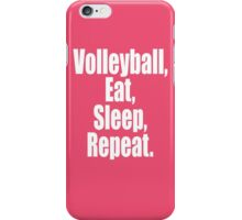Volleyball Eat Sleep Repeat iPhone Case/Skin