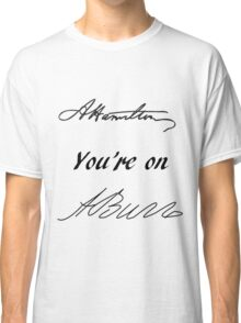 Your Obedient Servant Classic T-Shirt