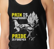Pain Is Temporary. Pride Is Forever (Vegeta Squat) Tank Top