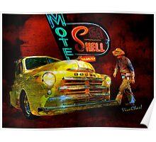 MoPar Cowboy Checks Out of Motel Shell Poster